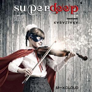 Superdeep 13 • Special guest: KABAZJAKA