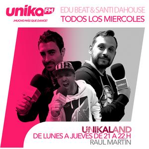unikaland 318 | News & Releases con Edu Beat y Santi DaHouse
