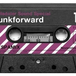 "Despamix#11: Funkforward ""Valladolor Sound Special"""