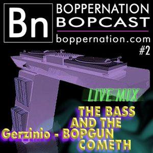 Bopcast #2