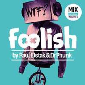 Foolish Vol. 1 CD1 (Mixed By DJ Paul Elstak)