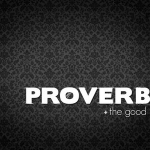 Proverbs - My Words Have Power
