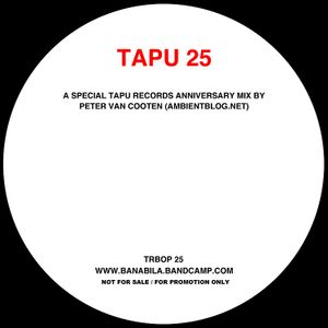 Banabila's TAPU 25 - Anniversary Mix