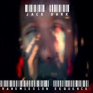 Jack Dark - Transmission sequnce V - Techno promo 13/09/2012.