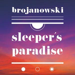 Brojanowski - Sleeper´s paradise