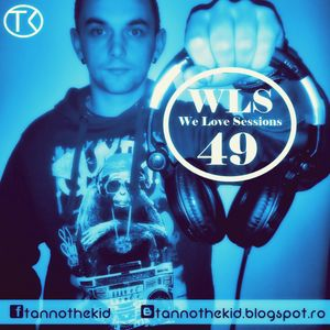 Tannothekid - We Love Sessions #49