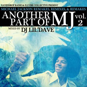 Another Part of MJ Vol. 2 : Michael Jackson Remakes, Remixes, & Re-Edits