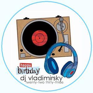 DJ VLADIMIRSKY- twenty-two thirty-three MIX