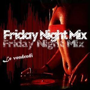 Friday Night Mix 29 avril 2016
