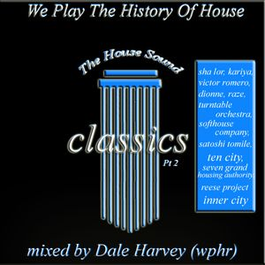 we playthe history of house pt2 *classics* recorded live @(wphr.com)