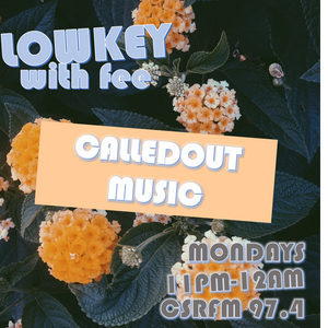 #LOWKEYWITHFEE X CALLEDOUT MUSIC (@calledoutmusic)