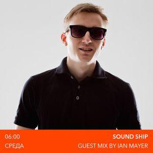 Nick Koplan - Sound Ship Radioshow (Guest Mix by Ian Mayer)