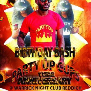 Partyupcups 1st. anniversary and Yankiesuffera BIG Birth night party