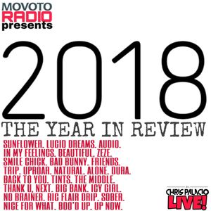 Movoto Radio presents 2018 The Year in Review *clean*1 5 hrs