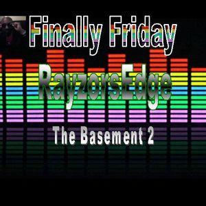 RayzorsEdge The Basement 2