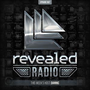 Revealed Radio 067 - Dannic