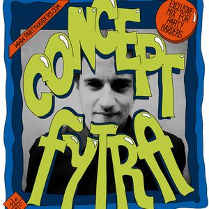 CONCEPT FYTRA / Party Harders Mixtape