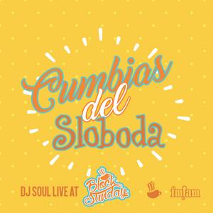 DJ Soul - Cumbias Del Sloboda