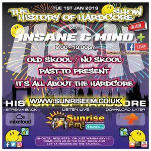 "Insane & Mind ""Live"" Sunrise FM - 1994-2018 Hardcore - 1st Jan 2019"