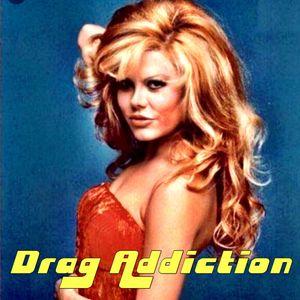 Drag Addiction Ep 31