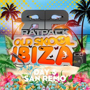 Ratpack - Old Skool Ibiza Poolside 20-05-2019