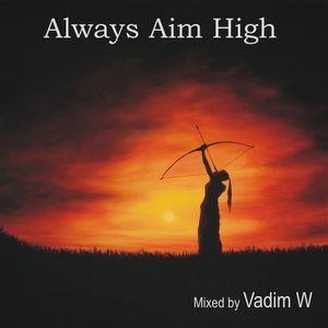 Always Aim High - 132bpm - PromoMix