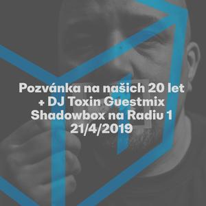 Shadowbox @ Radio 1 21/04/2019: dBridge Spotlight + DJ Toxin Guestmix