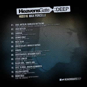 HeavensGate Deep EP316 - Aug 2018 - Max Porcelli Tech House Mix