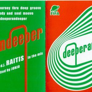 "AG & RAITIS ""deeperandeeper"""