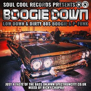 Soul Cool Records - Boogie Down - Ricky Chopra Guest Mix