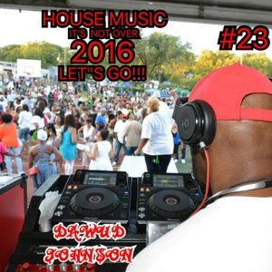 DAWUD JOHNSON #23 LIVE IN THE MIX