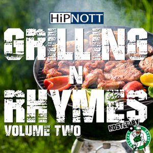 Grilling N Rhymes: Volume Two