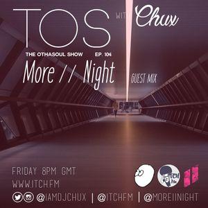 DJ Chux - The OthaSoul Radio Show 104