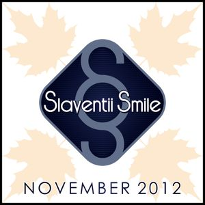 Slaventii Smile - November 2012