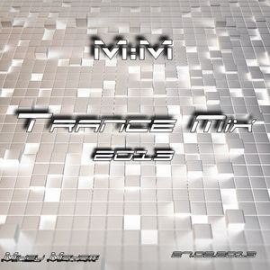 Trance Mix 01 -  27.02.2013