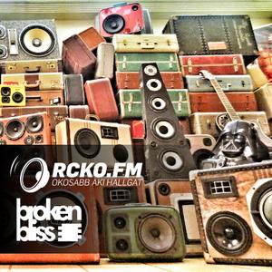Broken Bliss @ RCKO.FM - Episode 36 - DSH