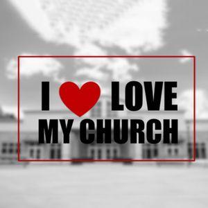 I Love My Church - Week 3