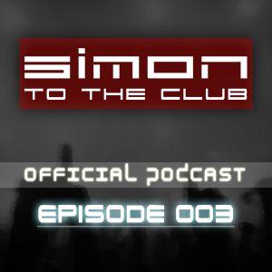 SIMON To The Club - Episode 003