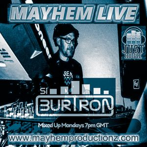 Si Burtron's Mixed Up Mondays Sept 19th 2017 Mayhem Live
