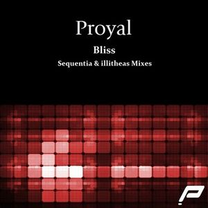 Proyal - Bliss (Sequentia Remix)