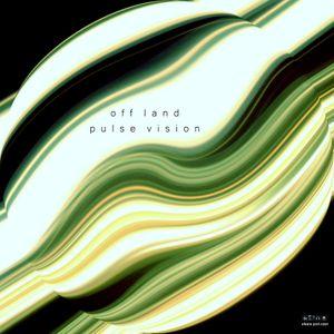 Off Land - Pulse Vision