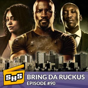 Bring Da Ruckus   Episode 90