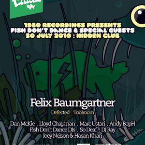 041 - Fish Dont Dance Radioshow w/ Felix Baumgartner (Defected/Toolroom)