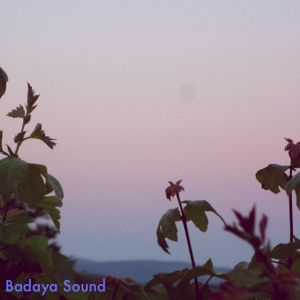 Badaya Sound Mixtape #001
