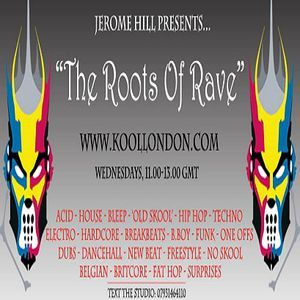 Jerome Hill @ The Roots Of Rave - Kool London - 13.05.2015