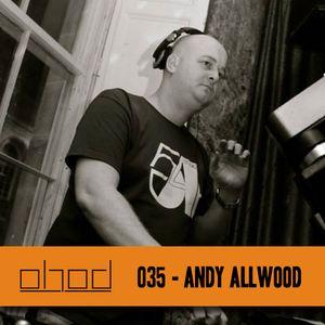 #035 - Andy Allwood - House