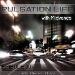 Midvence - Pulsation Life 007 (27.11.13)