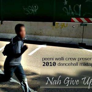 Ripclaw - Nah Give Up (2010 Dancehall Mixtape)
