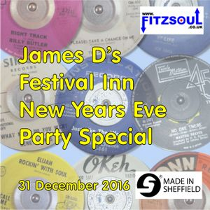 James D's Fitzsoul Festival Inn New Years Eve 2016 Motown & Northern Soul Party