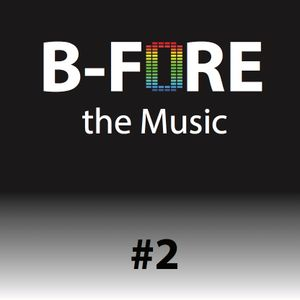 B-FORE the Music #2